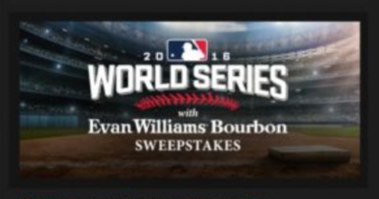 Evan Williams Bourbon World Series Sweepstakes
