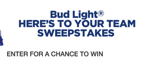 Bud Light Here's Your Team Sweepstakes